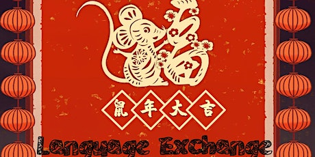 LCI Event | Language Exchange: to get together and enjoy Chinese New Year tickets