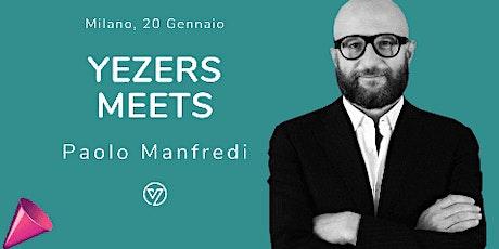 Yezers meets: Paolo Manfredi tickets