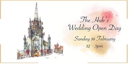 The Hub's Wedding Open Day tickets