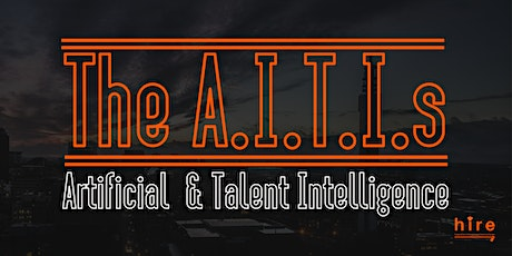 HIRE's - The A.I.T.I.s  tickets