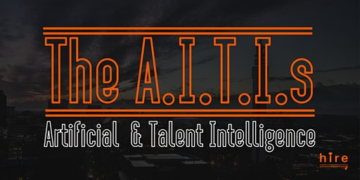 HIRE's - The A.I.T.I.s