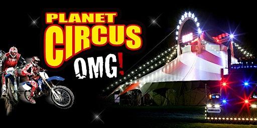 Planet Circus OMG! - Pleasure Island, Cleethorpes.