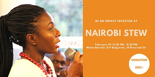 Nairobi Stew - Be an investor for a night