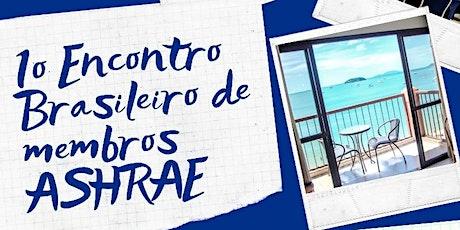 1º Encontro Brasileiro de Membros ASHRAE bilhetes