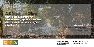 A Década do Clima – Roadshow Santa Casa Challenge | Lisboa