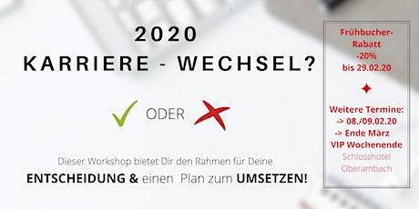 """Beruflicher Neustart oder ein """"weiter so"""". Das Entscheidungs-Seminar! tickets"""