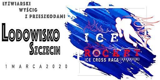 """ICE ROCKET SZCZECIN 2020 """"Łyżwiarski wyścig z przeszkodami"""""""