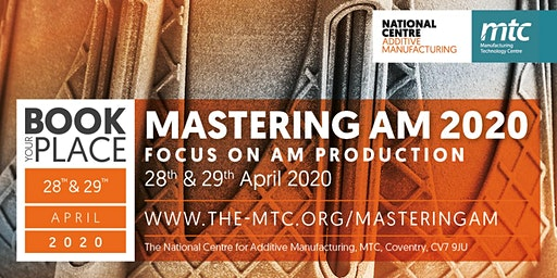 Mastering AM 2020: Focus on AM production