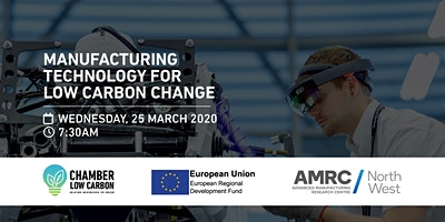 Manufacturing Technology for Low Carbon Change