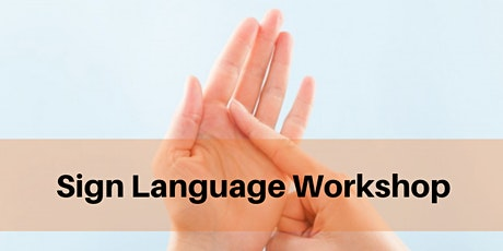 5 Week Introduction to Sign Language - group B (award hours) tickets