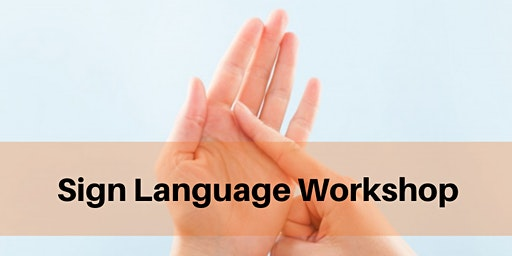 5 Week Introduction to Sign Language - group B (award hours)