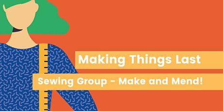 Making Things Last - Beginners Sewing Group tickets