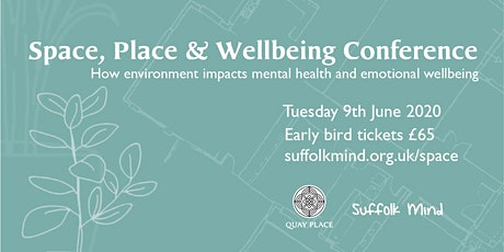 Space, Place & Wellbeing Conference - how environment impacts mental health tickets