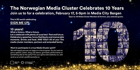 The Norwegian Media Cluster: 10 YEARS tickets