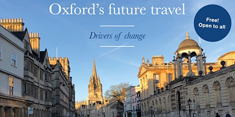 Oxford's Future Travel - Drivers of Change tickets