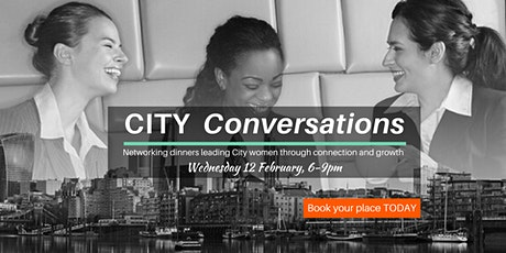 City Conversations networking dinner for women in the City tickets
