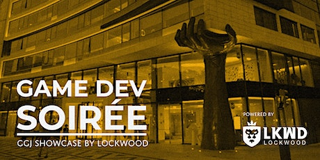 Game Dev Soirée | GGJ Showcase by Lockwood bilhetes