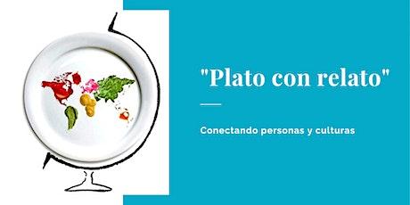 Plato con relato. Conectando culturas entradas