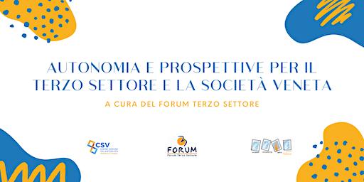 Autonomia e prospettive per il Terzo Settore e la società veneta.