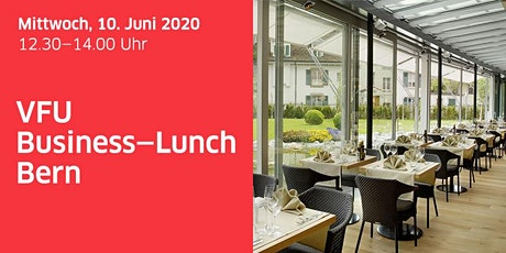 Business-Lunch, Bern, 10.06.2020 Tickets