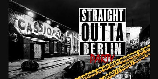 Straight Outta Berlin Party w/  Silla