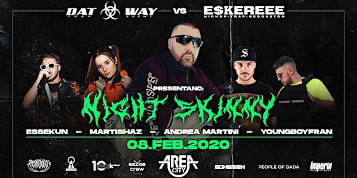 AREA CITY ___ SABATO 8 FEBBRAIO__ ESKEREEEE VS DATWAY__ NIGHT SKINNY