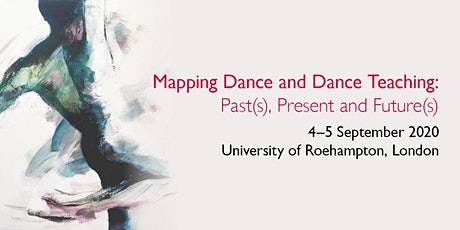 Mapping Dance & Dance Teaching: Past(s), Present & Future(s) tickets