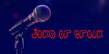 Joke or Croak. Open Mic in English. billets