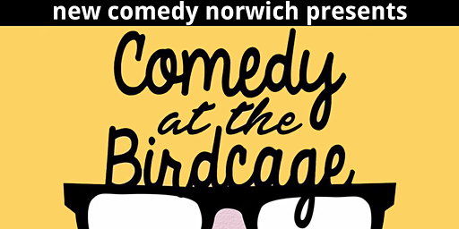 NEW Comedy at The Birdcage - February! feat. Adele Cliff