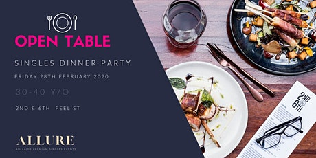 Open Table - Singles Dinner Party  for Food Lovers (Ages 30 to 40) tickets