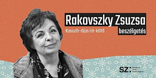 Beszélgetés Rakovszky Zsuzsával