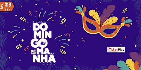 Bloco Domingo de Manhã 2020 - Carnaval em Três Rios ingressos