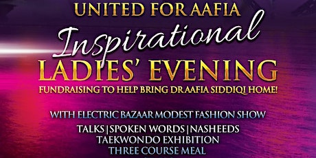 United For Aafia: Inspirational Ladies' Evening tickets