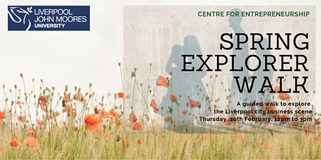 Spring Explorer: a guided walk to explore the Liverpool business scene tickets