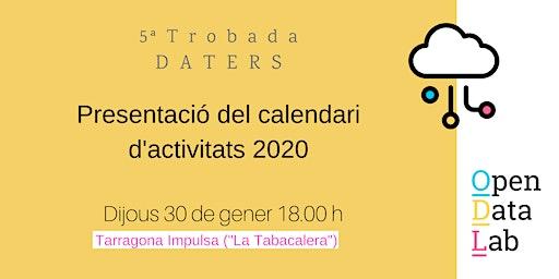 30/01 5ª Trobada Daters: Presentació del nou calendari d'activitats!