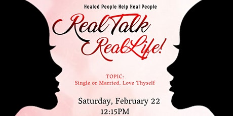 Real Talk  Real Life:Healed People Help Heal People tickets