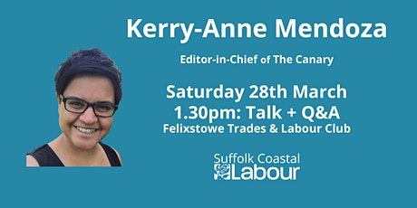 Kerry-Anne Mendoza: Talk + Q&A (Labour members only) tickets