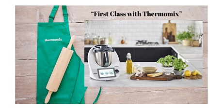 First Class Cooking with Thermomix tickets