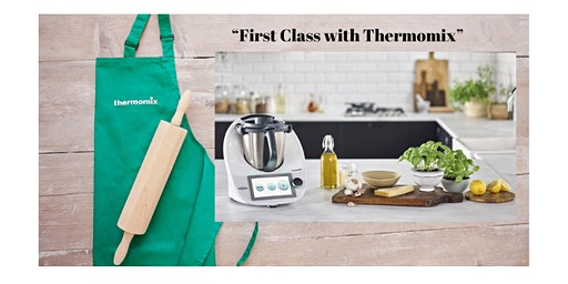 First Class Cooking with Thermomix