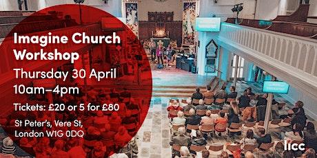Imagine Church Workshop tickets