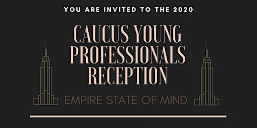 NYSABPRL Caucus Young Professionals Reception - Empire State of Mind