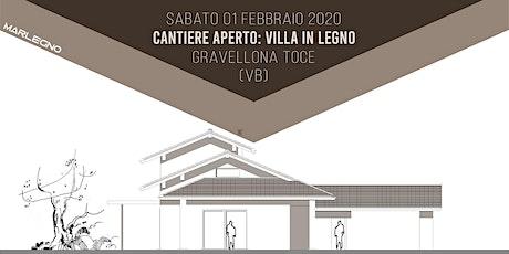 CANTIERE APERTO: VILLA IN LEGNO a Gravellona Toce (VB) biglietti