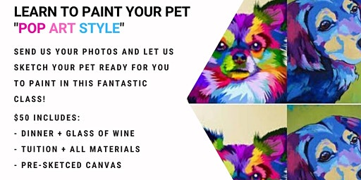 Grab a glass of wine and learn to paint your pet - Andy Warhol style!
