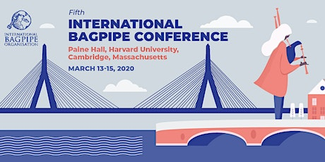 Fifth International Bagpipe Conference 2020 tickets