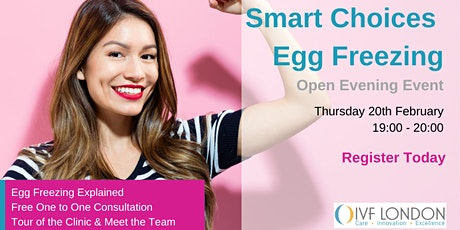 Smart Choices: Egg Freezing Open Evening tickets