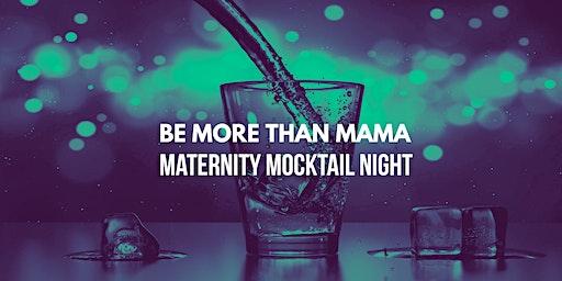 Maternity Mocktail Night (Ryton)