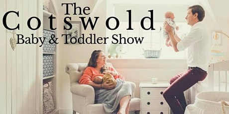The Cotswold Baby & Toddler Show - BRISTOL tickets