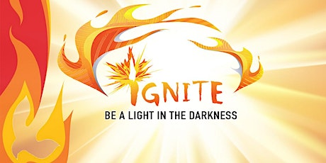 Ignite 2020 - Be A Light In The Darkness tickets
