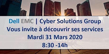 Services de Cybersécurité de pointe par DELL EMC Cyber Solutions Group billets