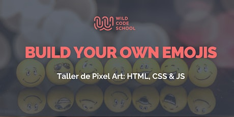 FREE CODING Workshop  4 Beginners - HTML, CSS & JS: CREATE YOUR OWN EMOJIS entradas